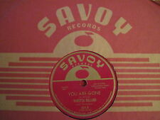 VARETTA DILLARD ~ THEM THERE EYES / YOU ARE GONE ~ SAVOY 859 ~ R&B DOOWOP 78 10""