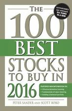 The 100 Best Stocks to Buy In 2016 by Peter Sander and Scott Bobo (2015,...