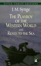 The Playboy of the Western World and Riders to the Sea (Dover Thrift Editions),