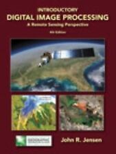 Introductory Digital Image Processing: A Remote Sensing Perspective (4th Edition