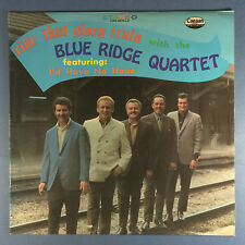 Ride That Glory Train - Blue Ridge Quartet - Canaan Records CAS-9675-LP Ex