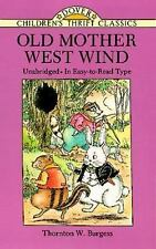 Dover Children's Thrift Classics: Old Mother West Wind by Thornton W. Burgess...