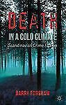 Crime Files: Death in a Cold Climate : A Guide to Scandinavian Crime Fiction...