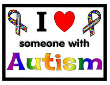 AUTISM AWARENESS MAGNET I love someone with Autism!