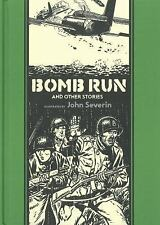 EC JOHN SEVERIN BOMB RUN HC (APR141203) (C: 0-1-2) - NEW HARDCOVER COMIC