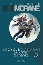 Bob Morane - les Anges d'Ananke: le Cycle D'Ananke (3) by Henri Vernes (2014,...