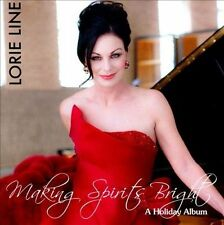 Lorie Line - Making Spirits Bright [CD New]