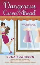 Dangerous Curves Ahead: A Perfect Fit Novel-ExLibrary