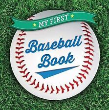 First Sports: My First Baseball Book by Sterling Sterling Children's 2015