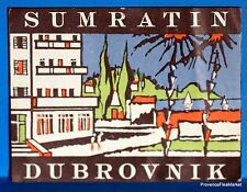 HOTEL SUMRATIN  DUBROVNIK   Original  luggage label  BD88