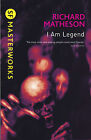 I Am Legend (S.F. MASTERWORKS), Richard Matheson - Paperback Book NEW 9780575094
