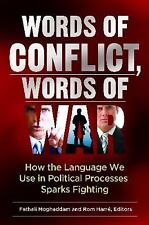 Words of Conflict, Words of War: How the Language We Use in Political -ExLibrary