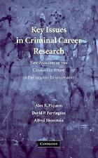 Key Issues in Criminal Career Research: New Analyses of the Cambridge Study in D