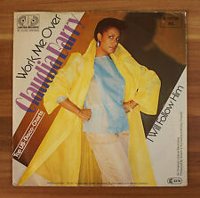 "Single 7"" Vinyl Claudia Barry - Work me over - I will follow him"
