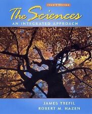 The Sciences: An Integrated Approach, Fourth Edition