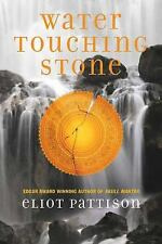 Water Touching Stone (Inspector Shan Tao Yun) by Eliot Pattison