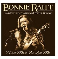 BONNIE RAITT AND FRIENDS – I CAN'T MAKE YOU LOVE ME : LIVE APRIL 1973 (NEW) CD