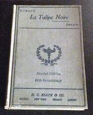 1903 LA TULIPE NOIRE BY ALEXANDERE DUMAS HB BOOK