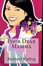 Poor Dear Mamma by Kipling, Rudyard -Paperback