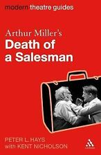 Modern Theatre Guides: Arthur Miller's Death of a Salesman by Peter L. Hays...