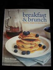 Breakfast & Brunch: Delicious Recipes to Start the Day - Tonia George (2009, HC)