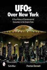 UFOs Over New York: A True History of Extraterrestrial Encounters in the Empire