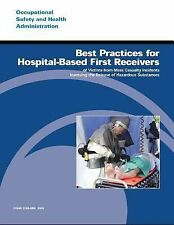 Best Practices for Hospital-Based First Receivers of Victims from Mass...