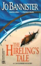 The Hireling's Tale No. 377 by Jo Bannister (2001, Paperback)