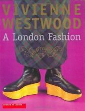 Vivienne Westwood: A London Fashion-ExLibrary