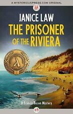 The Prisoner of the Riviera by Janice Law (2013, Paperback)