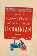 A Short History of Tractors in Ukrainian: A Novel-ExLibrary