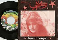 MELANIE LOVE TO LOSE AGAIN & PINE AND FEATHER GERMAN 45+PS 1974 FOLK COUNTRY