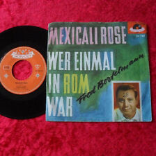 "Single 7"" Fred Bertelmann - Mexicali Rose"