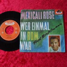 """Single 7"""" Fred Bertelmann - Mexicali Rose"""