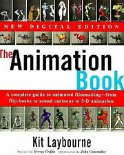 The Animation Book: A Complete Guide to Animated Filmmaking--From Flip-Books to