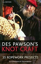 Knot Craft by Des Pawson, (Paperback), Paradise Cay Publications , New, Free Shi