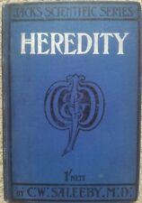Heredity by C W Saleeby (TC & EC Jack, 1905. Shilling Scientific Series)