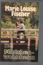 Marie Louise Fischer - Mädchenwohnheim - 1981