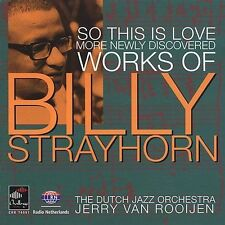 BILLY STRAYHORN So This Is Love: More Newly Discovered Works