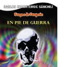 """CARLOS CUAUHTEMOC SANCHEZ """"SANGRE DE CAMPEON: EN PIE DE GUERRA"""" NEW"""