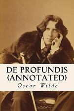 De Profundis (annotated) by Oscar Wilde (2015, Paperback)