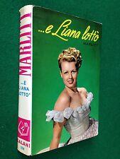MARLITT - E LIANA LOTTO' , Romanzi della Rosa 159 - Ed. Salani (1974)