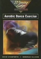 Aerobic Dance Exercise (Winning Edge), Ellison, Deborah, Stanforth, Dixie M, Goo