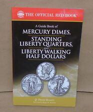 Guide Book  Mercury Dimes Standing Liberty Quarters & Liberty Walking Halves