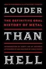 Louder Than Hell: The Definitive Oral History of Metal by Wiederhorn, Jon, Turm