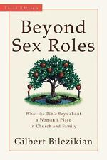 Beyond Sex Roles : What the Bible Says about a Woman's Place in Church and...