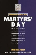 Martyr's Day: Chronicle of a Small War, Kelly, Michael, 1400030366, Book, Accept