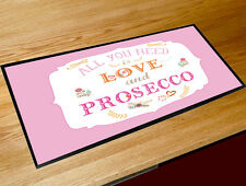 All you need is Love and Prosecco Pink counter mat beer bar runner