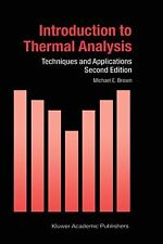 Hot Topics in Thermal Analysis and Calorimetry Ser.: Introduction to Thermal...