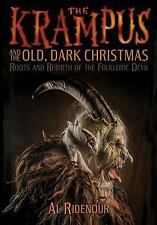 Krampus and the Old, Dark Christmas : Roots and Rebirth of the Folkloric...